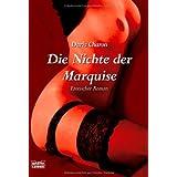 """Die Nichte der Marquise: Erotischer Romanvon """"Daria Charon"""""""