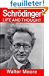 Schr�dinger: Life and Thought