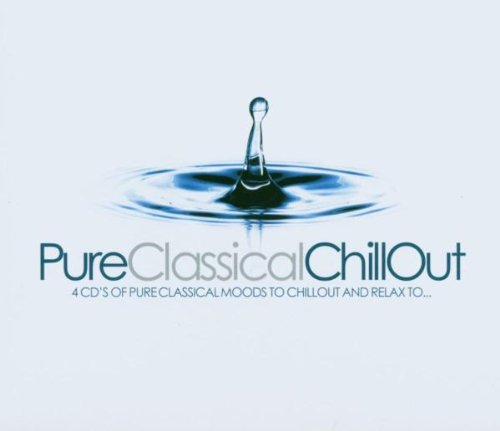 Pure Classical Chillout by Various Artists