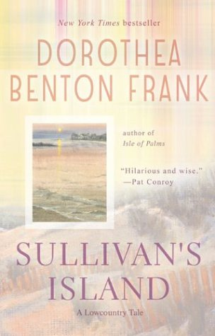 Sullivan's Island, Dorothea Benton Frank