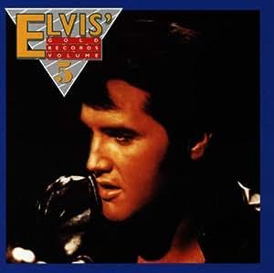 Elvis' Gold Records - Volume 5
