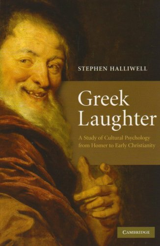 Greek Laughter Paperback: A Study of Cultural Psychology from Homer to Early Christianity