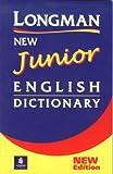LONGMAN NEW JUNIOR ENG DIC (N/E) (New Junior English Dictionary)