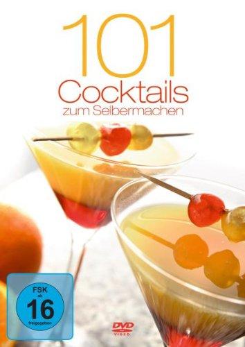 [] 101 Cocktails Zum Selbermachen