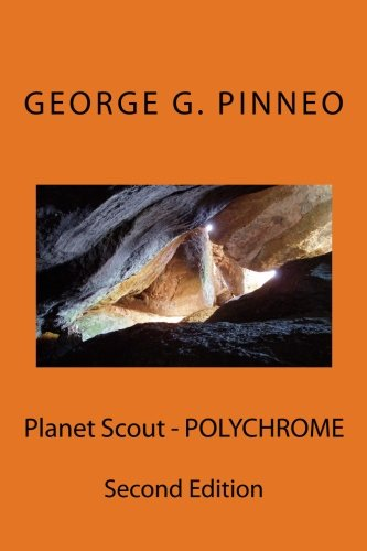 Planet Scout - POLYCHROME (Planet Scout Series)