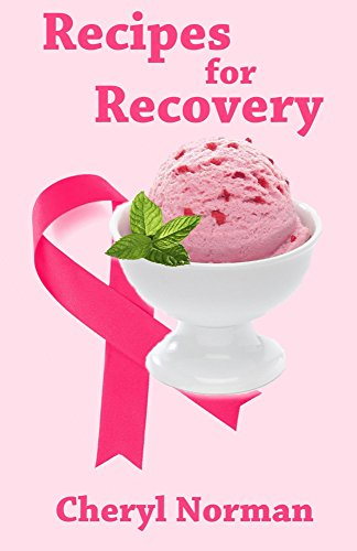 Recipes for Recovery by Cheryl Norman