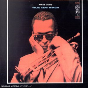 Miles Davis - Round About Midnight - Digipack - Zortam Music