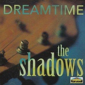 The Shadows - Dream Time - Zortam Music