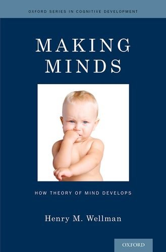Making Minds: How Theory Of Mind Develops (Oxford Series In Cognitive Development) front-233597