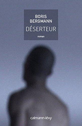 Déserteur : roman