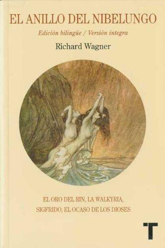 El anillo del Nibelungo: Wagner  (Turner Musica) - Libro