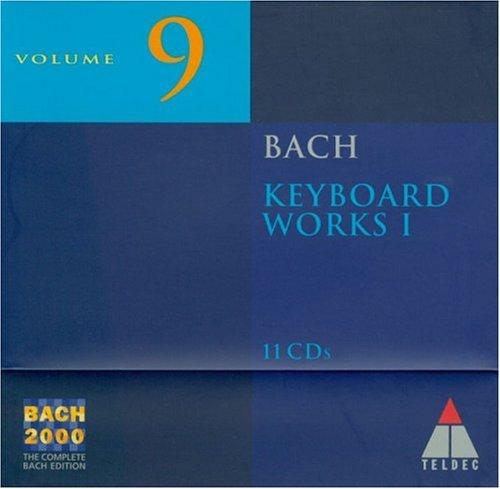 Bach 2000 9: Keyboard Works 1