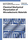 Chemical Mechanical Planarization of Microelectronic Materials
