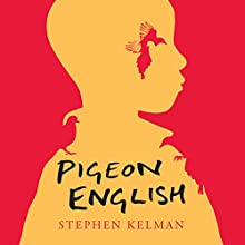 Pigeon English Audiobook by Stephen Kelman Narrated by Bahni Turpin