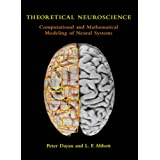 Theoretical Neuroscience: Computational and Mathematical Modeling of Neural Systems (Computational Neuroscience)Peter Dayan�ɂ��