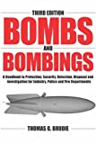 img - for Bombs And Bombings: A Handbook To Protection, Security, Disposal, And Investigation For Industry, Police And Fire Departments book / textbook / text book