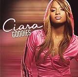 echange, troc Ciara - Goodies