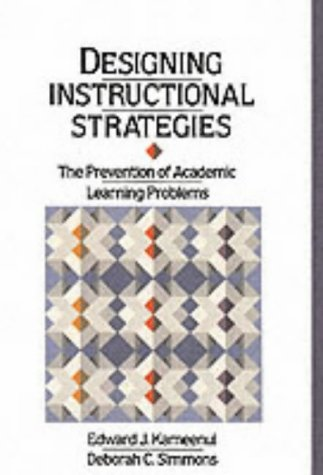 Designing Instructional Strategies: The Prevention of Academic...