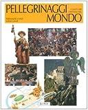 img - for Pellegrinaggi e santuari cristiani nel mondo book / textbook / text book
