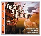 Fright Night Delight