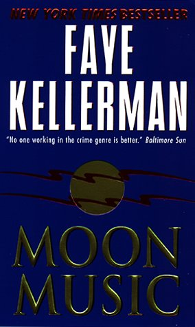 Moon Music (Paperback), Faye Kellerman