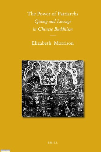 The Power of Patriarchs: Qisong and Lineage in Chinese Buddhism (Sinica Leidensia)