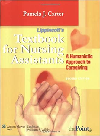 Textbook for Nursing Assistants: A Humanistic Approach to Caregiving