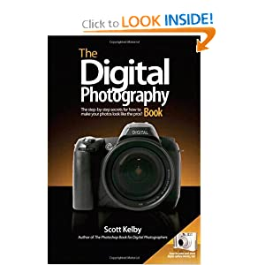 The Digital Photography Book  - Scott Kelby