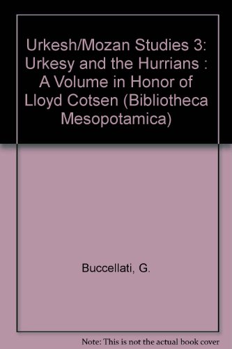 urkesh-mozan-studies-3-urkesy-and-the-hurrians-a-volume-in-honor-of-lloyd-cotsen