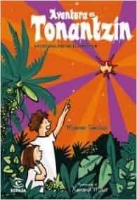 Aventura en Tonantzin: La estrella de siete puntas, II