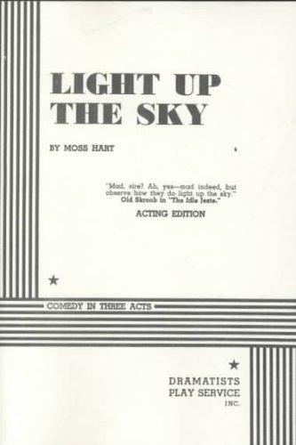 Light Up the Sky.