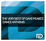 Dave Pearce The Very Best of Dave Pearce Dance Anthems