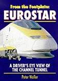Peter Waller Eurostar (From the Footplate)
