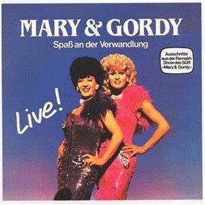 Mary & Gordy - Spaß an der Verwandlung - Zortam Music