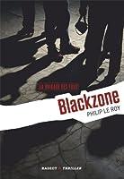 La Brigade des fous : Blackzone