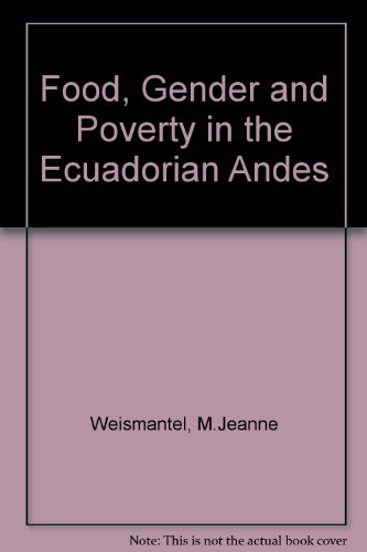 Food, Gender, and Poverty in the Ecuadorian Andes