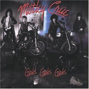 Mötley Crüe - Girls,Girls,Girls - Zortam Music