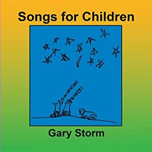 41286imG5SL. SL500 AA300  Gary Storm: Songs for Children