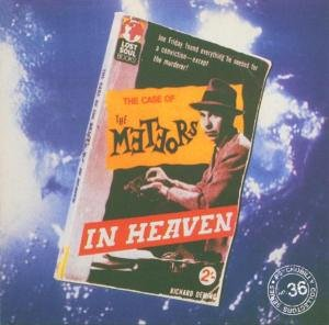 The Meteors - In Heaven - Zortam Music