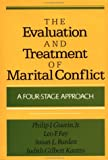 img - for The Evaluation and Treatment of Marital Conflict: A Four-Stage Approach book / textbook / text book