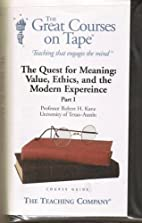 The Quest for Meaning: Value, Ethics, and…