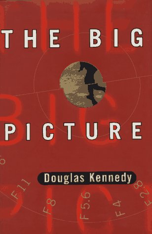 The Big Picture, DOUGLAS KENNEDY