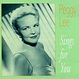 echange, troc Peggy Lee - Sings for You