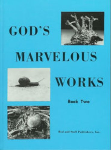God's Marvelous Works Book Two (Grade 6)