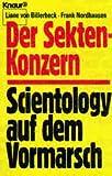 Der Sektenkonzern - Scientology auf dem Vormarsch. - Liane von Billerbeck