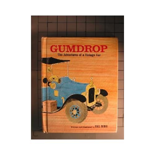 Gumdrop;: The adventures of a vintage car, : Val Biro: Amazon.com