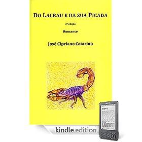 Do Lacrau e da sua Picada (Portuguese Edition)