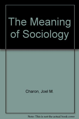 The Meaning of Sociology
