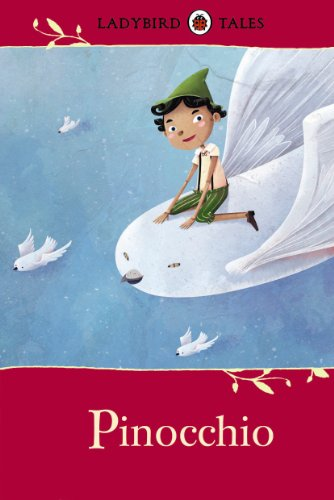 Ladybird Tales: Pinocchio (Ladybird Tales Larger Format)