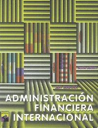 Administracion financiera internacional/ International Finance Administration (Spanish Edition)